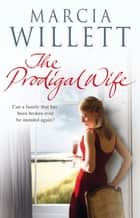 The Prodigal Wife ebook by