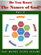 Do You Know the Names of God? Part 2 ebook by Paul Muinde