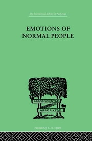 Emotions Of Normal People ebook by Marston, William Moulton