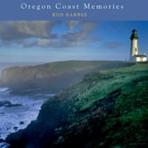 Oregon Coast Memories ebook by Rod Barbee