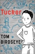 Tucker ebook by Tom Birdseye