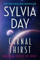 Carnal Thirst - Misled & Kiss of the Night ebook by Sylvia Day