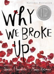 Why We Broke Up ebook by Daniel Handler,Maira Kalman