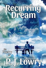 Recurring Dream ebook by P.J. Lowry