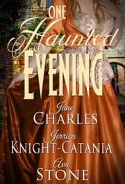 One Haunted Evening ebook by Ava Stone, Jerrica Knight-Catania, Jane Charles