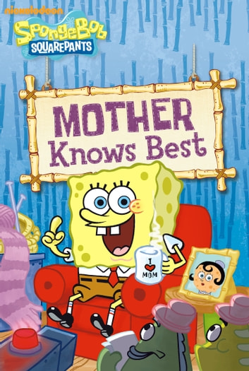 Mother Knows Best (SpongeBob SquarePants)