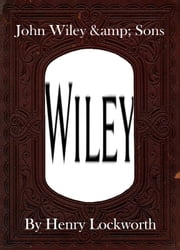 John Wiley & Sons ebook by Henry Lockworth,Eliza Chairwood,Bradley Smith