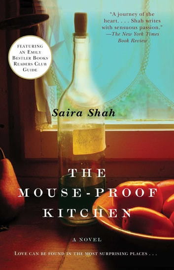 The Mouse-Proof Kitchen - A Novel ebook by Saira Shah