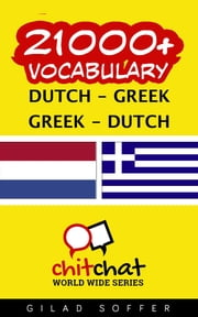 21000+ Vocabulary Dutch - Greek ebook by Gilad Soffer
