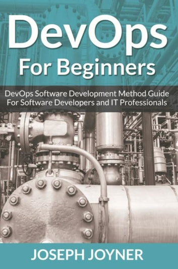 Devops For Beginners Ebook By Joseph Joyner 9781682122112