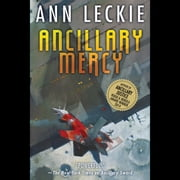 Ancillary Mercy audiobook by Ann Leckie
