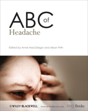 ABC of Headache ebook by Anne MacGregor,Alison Frith