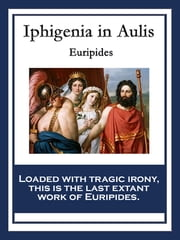 Iphigenia in Aulis ebook by Euripides