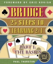 25 Steps to Learning 2/1 Part 1: The Basics ebook by Paul Thurston