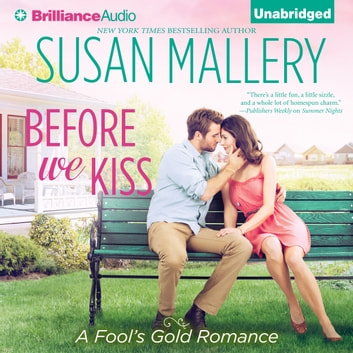 Before We Kiss audiobook by Susan Mallery