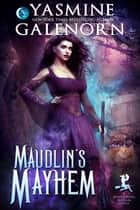 Maudlin's Mayhem ebook by