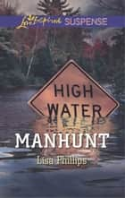 Manhunt ebook by Lisa Phillips