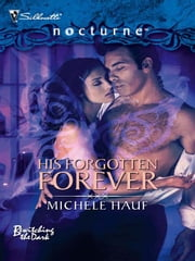 His Forgotten Forever ebook by Michele Hauf