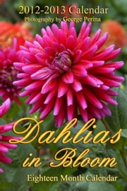 Dahlias In Bloom ebook by George