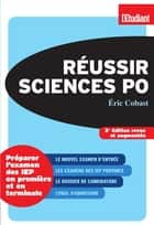 Réussir Sciences po 3éd ebook by Eric Cobast