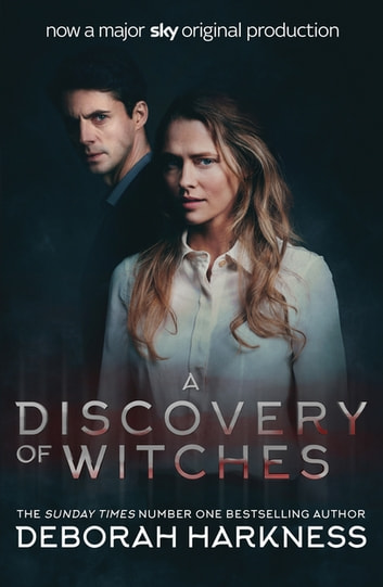 A Discovery of Witches - Now a major TV series (All Souls 1) ebook by Deborah Harkness