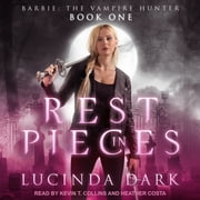 Rest in Pieces audiobook by Lucinda Dark