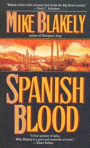 Spanish Blood ebook by Mike Blakely