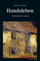 Hundsleben ebook by Nicola Förg