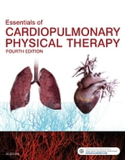 Essentials of Cardiopulmonary Physical Therapy ebook by Ellen Hillegass