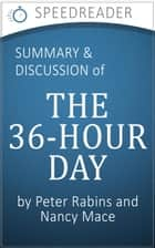 The 36-Hour Day by Peter Rabins and Nancy Mace: Summary and Analysis ebook by SpeedReader Summaries