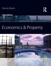 Economics and Property ebook by Danny Myers