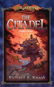 The Citadel ebook by Richard Knaak