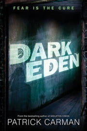 Dark Eden ebook by Patrick Carman,Patrick Arrasmith