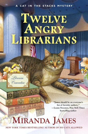 Twelve Angry Librarians ebook by Miranda James