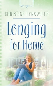 Longing For Home ebook by Christine Lynxwiler