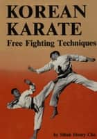 Korean Karate ebook by Sihak Henry Cho