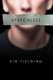 Speechless ebook by Kim Fielding