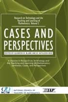 Volume 2: Cases and Perspectives ebook by M. Kathleen Heid,Glendon W. Blume