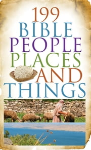 199 Bible People, Places, and Things ebook by Jean Fischer