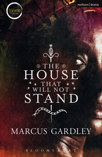 The House That Will Not Stand ebook by Marcus Gardley