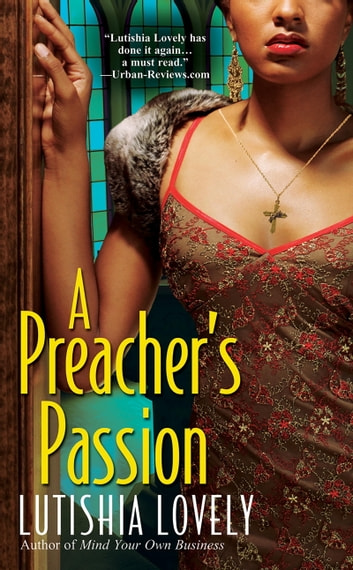 A Preacher's Passion ebook by Lutishia Lovely