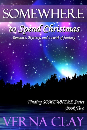 Somewhere To Spend Christmas ebook by Verna Clay