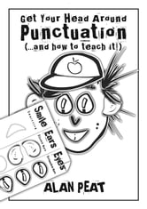 Get Your Head Around Punctuation (…and how to teach it!) ebook by Alan Peat