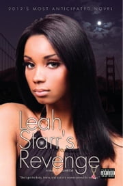 Leah Starr's Revenge - The Pink Diamond ebook by BoSsWRiTeR