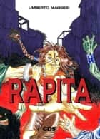 Rapita ebook by Umberto Maggesi