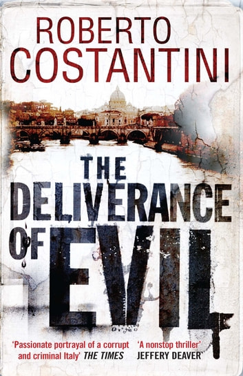 The Deliverance of Evil ebook by Roberto Costantini