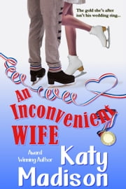An Inconvenient Wife ebook by Kobo.Web.Store.Products.Fields.ContributorFieldViewModel