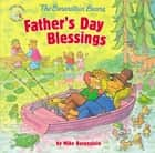 The Berenstain Bears Father's Day Blessings ebook by Mike Berenstain