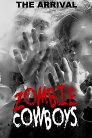 Zombie Cowboys (Book One) ebook by John M. Davis