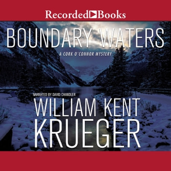 Boundary Waters audiobook by William Kent Krueger